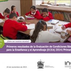 Primeros resultados de la Evaluación de Condiciones Básicas  para la Enseñanza y el Aprendizaje ( ECEA )  2014 / Primaria