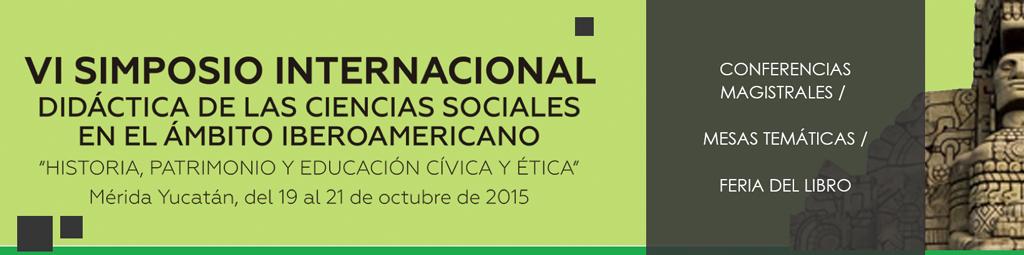 VI Simposio Internacional Didáctica de la de las Ciencias Sociales
